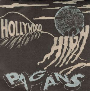 Image: Pagans - Hollywood High (Lim. 200 Copies)